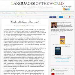 Modern Hebrew: old or new? - Languages Of The World