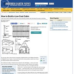 How to Build a Low Cost Cabin - Modern Homesteading