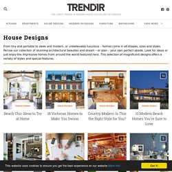 Modern House Designs | Trendir