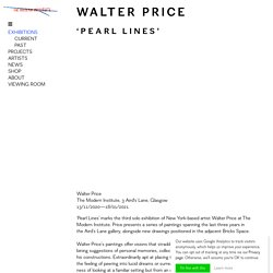Pearl Lines, 2020, The Modern Institute, 3 Aird's Lane, Glasgow - Walter Price - The Modern Institute