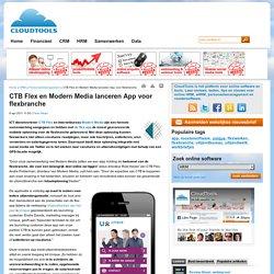 CTB Flex en Modern Media lanceren App voor flexbranche