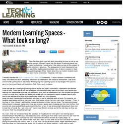 Modern Learning Spaces - What took so long?