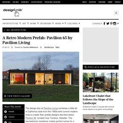 A Retro Modern Prefab: Pavilion 65 by Pavilion Living