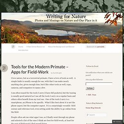 Tools for the Modern Primate – Apps for Field-Work « Writing for Nature