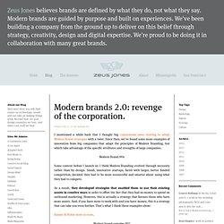 Modern brands 2.0: revenge of the corporation.