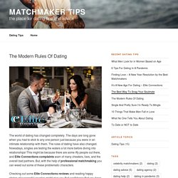 The Modern Rules Of Dating - Matchmaker Tips