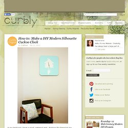 How to: Make a DIY Modern Silhouette Cuckoo Clock » Curbly | DIY Design Community « Keywords: DIY, clock, stencil, paint