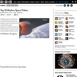 Top 10 Modern Space Videos
