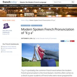 "Modern Spoken French Pronunciation of ""Il y a"""