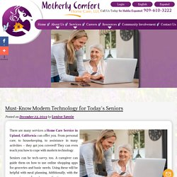 Must-Know Modern Technology for Today's Seniors