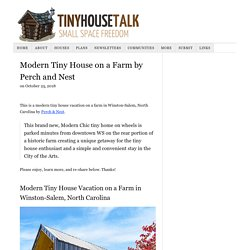 Modern Tiny House on a Farm by Perch and Nest