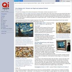 Qi in Modern Art: Vincent van Gogh and Jackson Pollock