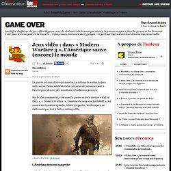 Jeux vidéo: dans «Modern Warfare 3», l'Amérique sauve (encore) le monde