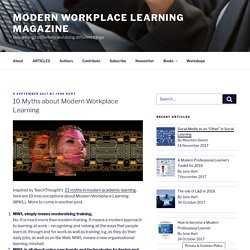 10 Myths about Modern Workplace Learning – Modern Workplace Learning Magazine