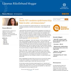 Skulle NP i moderna språk kunna höja både kvalité- och ämnesstatus? - Rosana Månsson