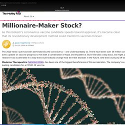 Could Moderna Be a Millionaire-Maker Stock?