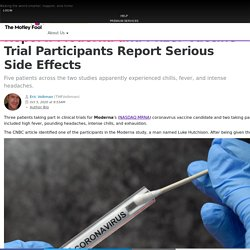Report: Moderna and Pfizer Vaccine Trial Participants Report Serious Side Effects