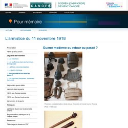 Guerre moderne ou retour au passé?du dossier «L'armistice du 11 novembre 1918»-Pour mémoire-CNDP