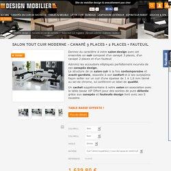 Salon tout cuir moderne - Canapé 3 places + 2 places + fauteuil