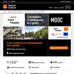 MOOC L'art moderne et contemporain en 5 gestes - Solerni Culture - MOOC / COOC / SPOC platform