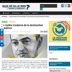 Le mythe moderne de la destruction créatrice -