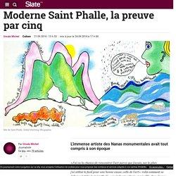 Moderne Saint Phalle, la preuve par cinq