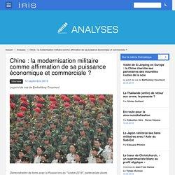 Chine : la modernisation militaire comme affirmation de sa puissance économique et commerciale