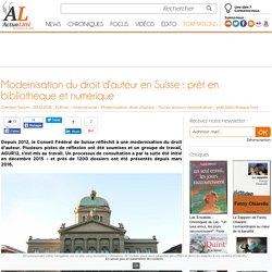 5-12-16_Actualitté_Modernisation du droit d'auteur en Suisse : prêt en bibliothèque et numérique