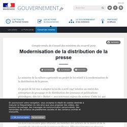 Modernisation de la distribution de la presse - Compte rendu du Conseil des ministres du 10 avril 2019