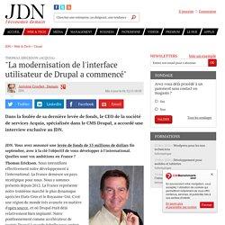 """Thomas Erickson (Acquia):""""La modernisation de l'interface utilisateur de Drupal a commencé"""""""