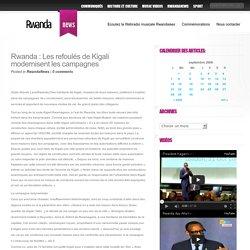 Rwanda : Les refoulés de Kigali modernisent les campagnes - Le Site De La Diaspora Rwandaise