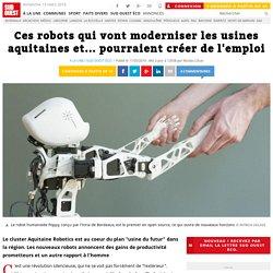 Ces robots qui vont moderniser les usines aquitaines et... pourraient créer de l'emploi
