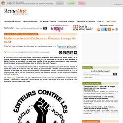 Moderniser le droit d'auteurs au Canada, à coups de DRM