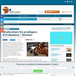 Moderniser les pratiques d'évaluation - Dossier
