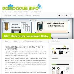DIY : Moderniser son alarme filaire