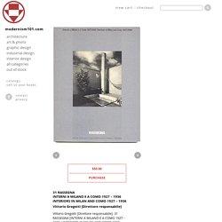 RASSEGNA 31: INTERNI A MILANO E A COMO 1927 – 1936 / INTERIORS IN MILAN & COMO 1927 – 1936. Milan, 1987.