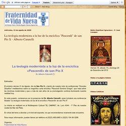 "La teología modernista a la luz de la encíclica ""Pascendi"" de san Pío X - Alberto Caturelli"