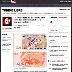 De la modernité à l'identité: le sens des nouveaux billets de banque tunisiens