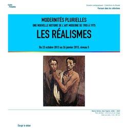 Les Réalismes - Modernités plurielles, une nouvelle histoire de l'art moderne de 1905 à 1975 - Dossier pédagogique - Centre Pompidou
