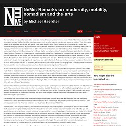Remarks on modernity, mobility, nomadism and the arts by Dr Michael Haerdter
