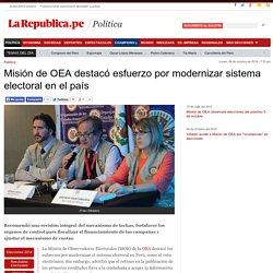 Misión de OEA destacó esfuerzo por modernizar sistema electoral en el país