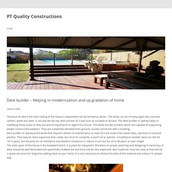Deck builder - Helping in modernization and up gradation of home
