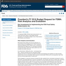 FDA 03/05/15 President's FY 2016 Budget Request for FSMA: Risk Analytics and Evaluation
