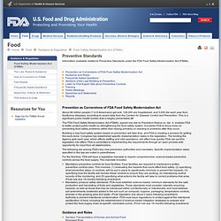 FDA - Preventive Standards - Information available related to Preventive Standards under the FDA Food Safety Modernization Act (