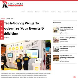 4 Tech-Savvy Ways To Modernize Your Events & Exhibition