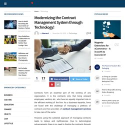 Modernizing the Contract Management System through Technology!
