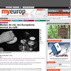 Modes de vie: les Européens accros au café