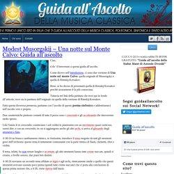 Modest Musorgskij – Una notte sul Monte Calvo: Guida all'ascolto
