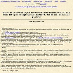 Décret no 98-509 du 17 juin 1998 modifiant le décret no 84-177 du 2 mars 1984 pris en application de l'article L. 358 du code de la santé publique