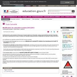 Modification du calendrier scolaire 2012-2013